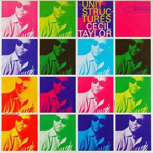 83__Cecil_Taylor_-_Unit_Structures_(1966).jpg