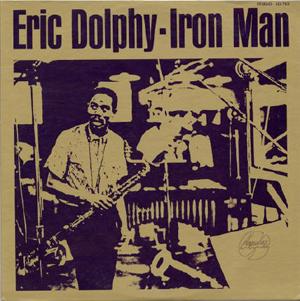 eric%20dolphy_iron%20man.jpg